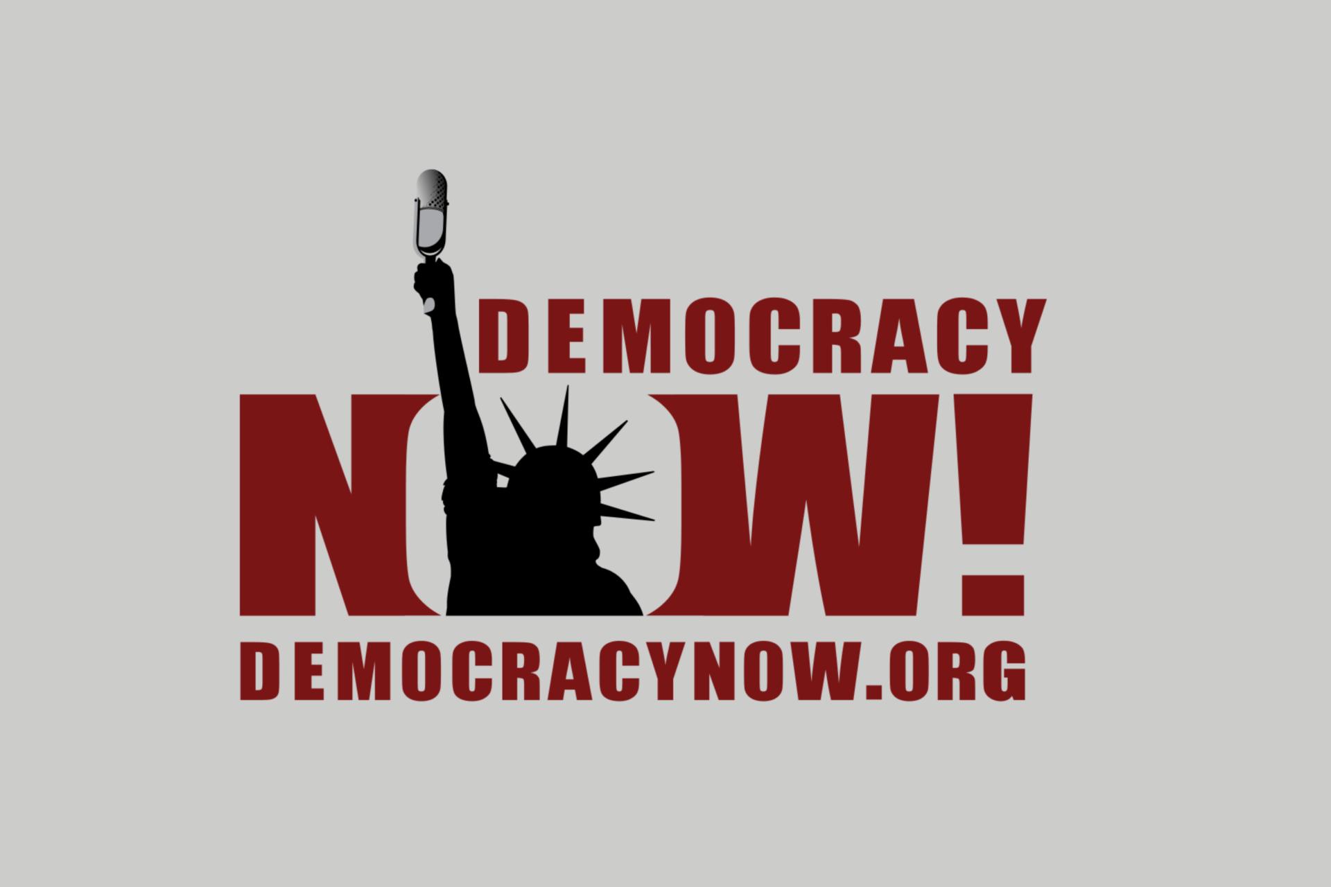 Democracy Now! Show Image
