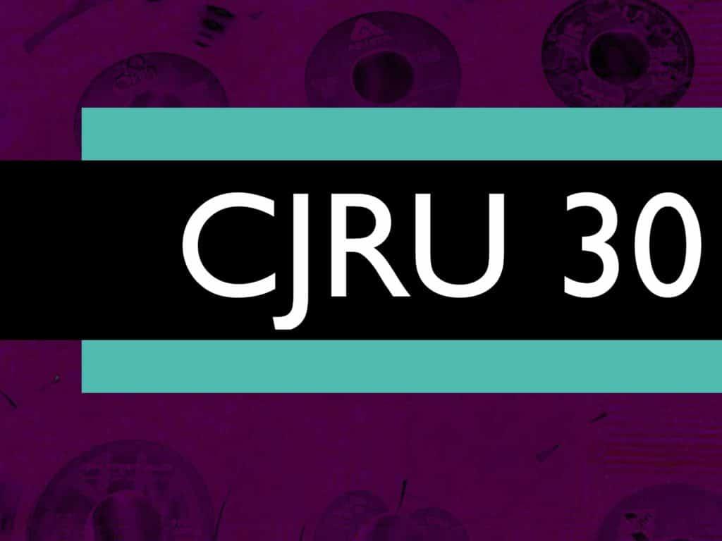 CJRU 30 Show Image
