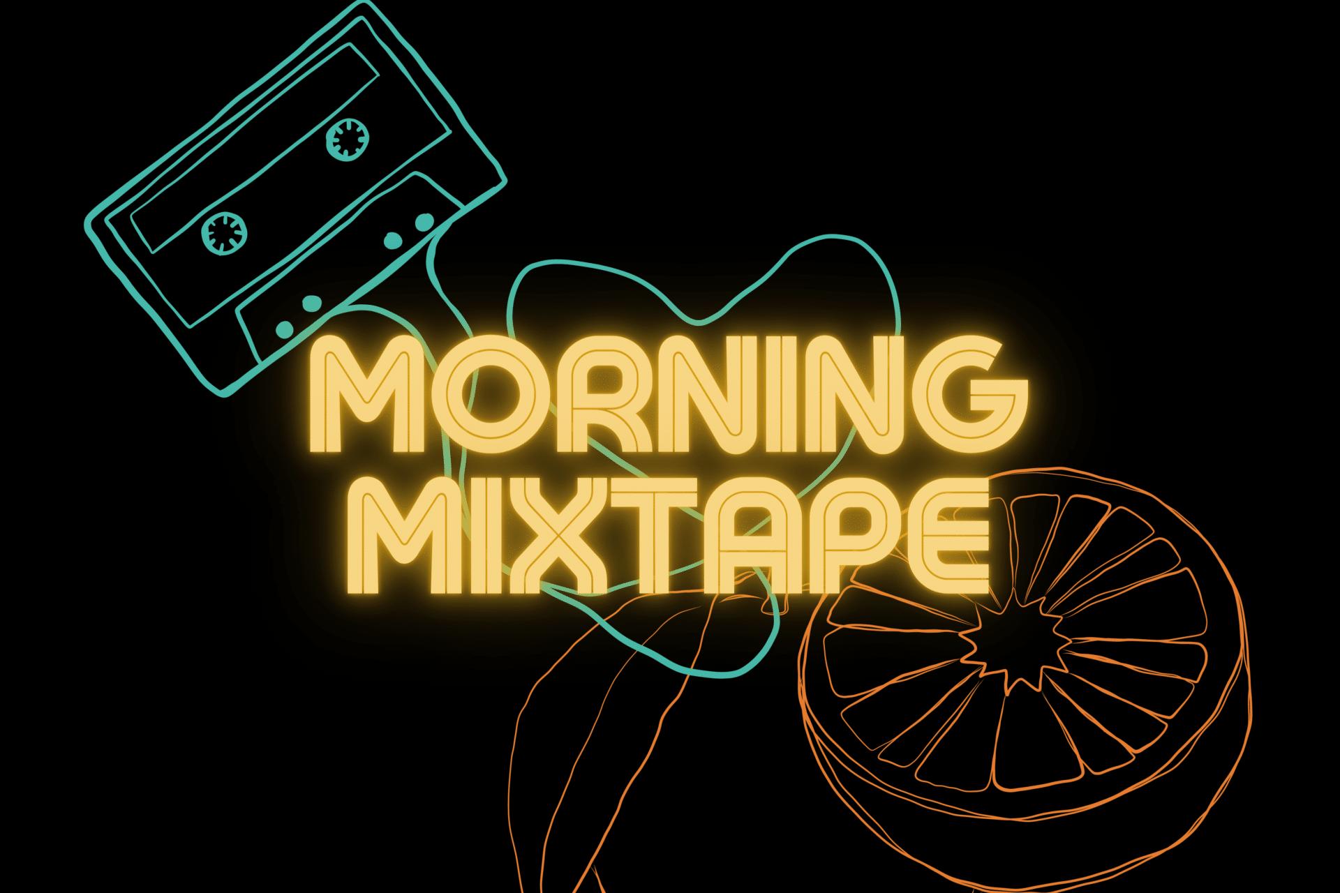 Morning Mixtape show image