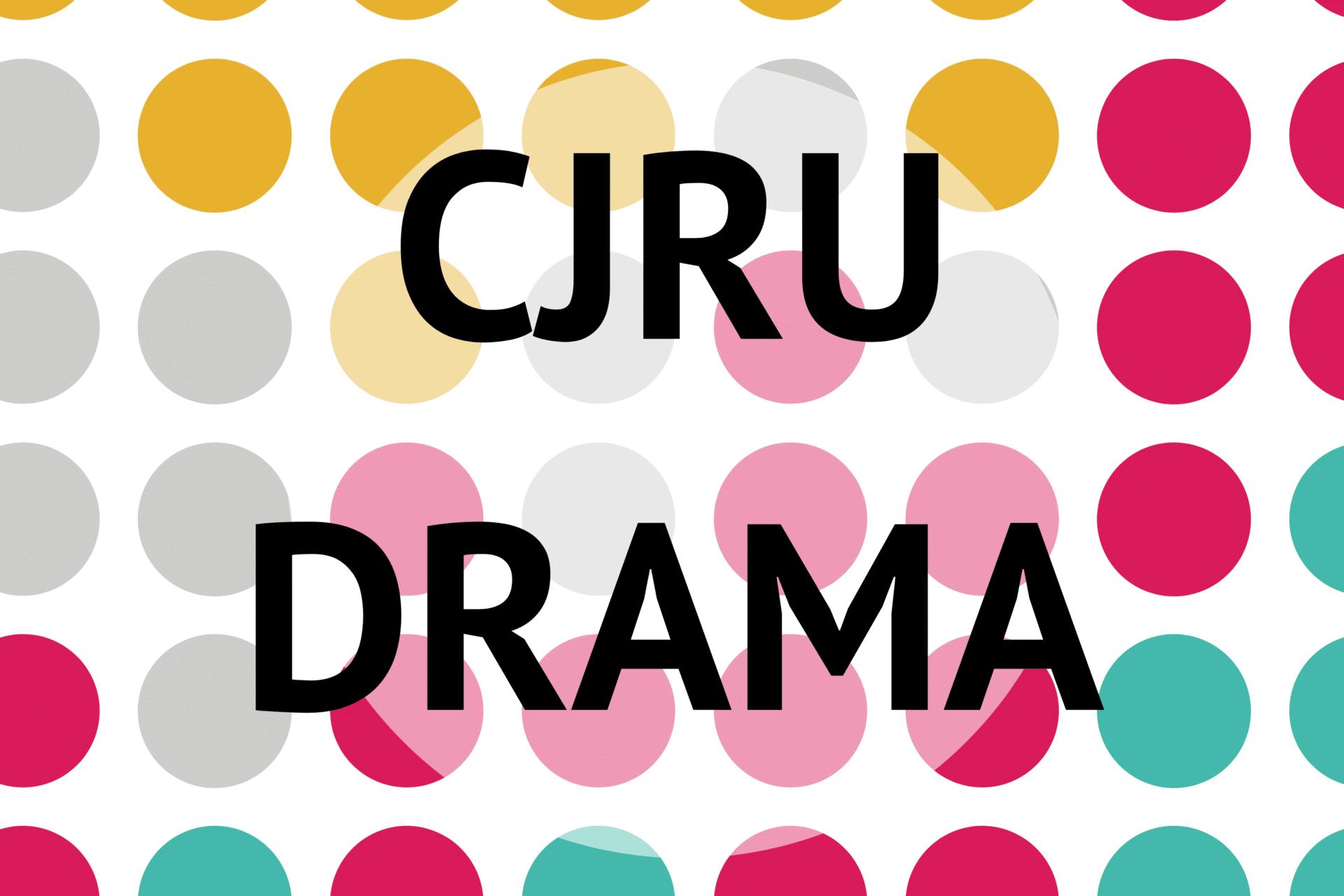 CJRU Drama show image