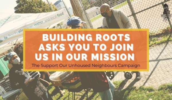 Featured Image for Building Roots and ESN launch Supporting Our Unhoused Neighbours campaign courtesy of Courtesy of Building Roots  | CJRU