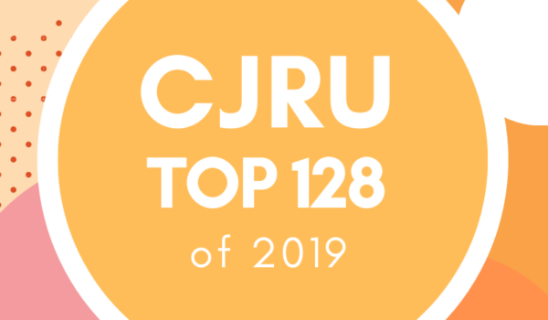 Featured Image for CJRU's Top 128 for 2019 courtesy of   | CJRU