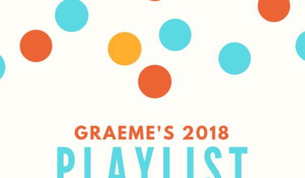Featured Image for Graeme's 2018 Playlist courtesy of   | CJRU
