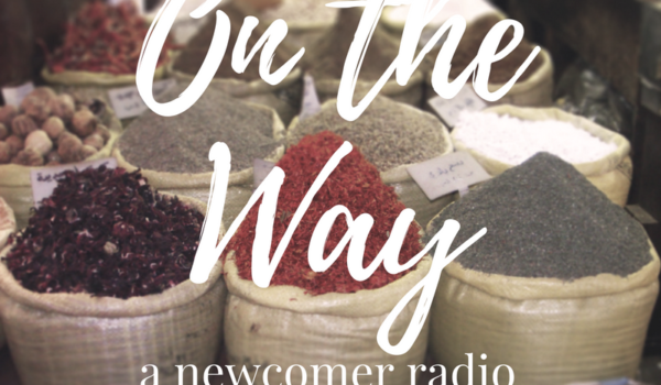 Featured Image for On the Way - a newcomer radio series courtesy of   | CJRU