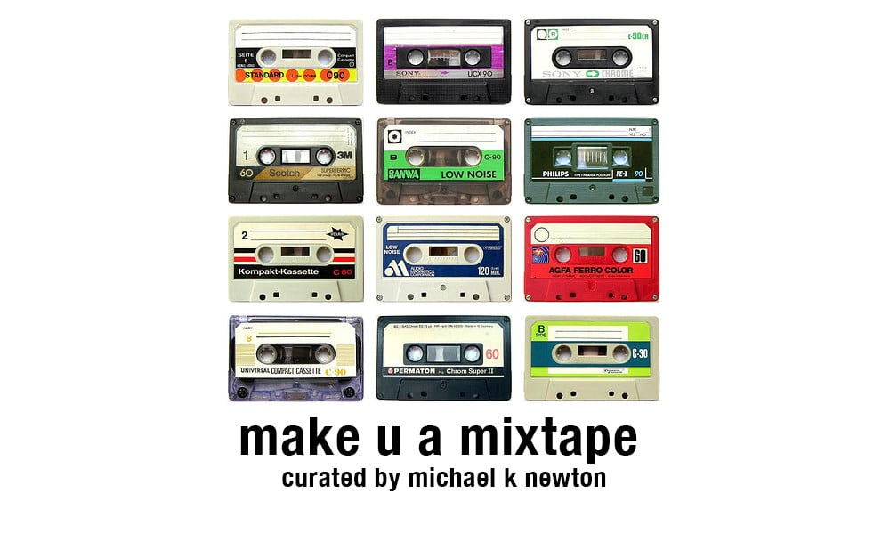 Featured Image for Make U a Mixtape hosted by Michael K. Newton at CJRU