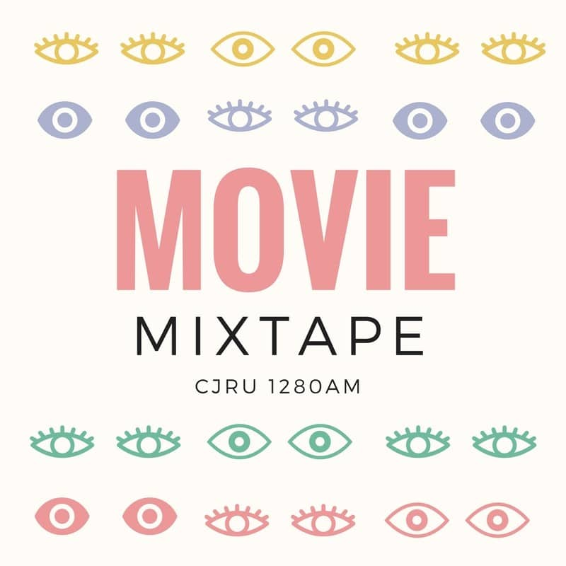 Featured Image for Movie Mixtape hosted by Various at CJRU