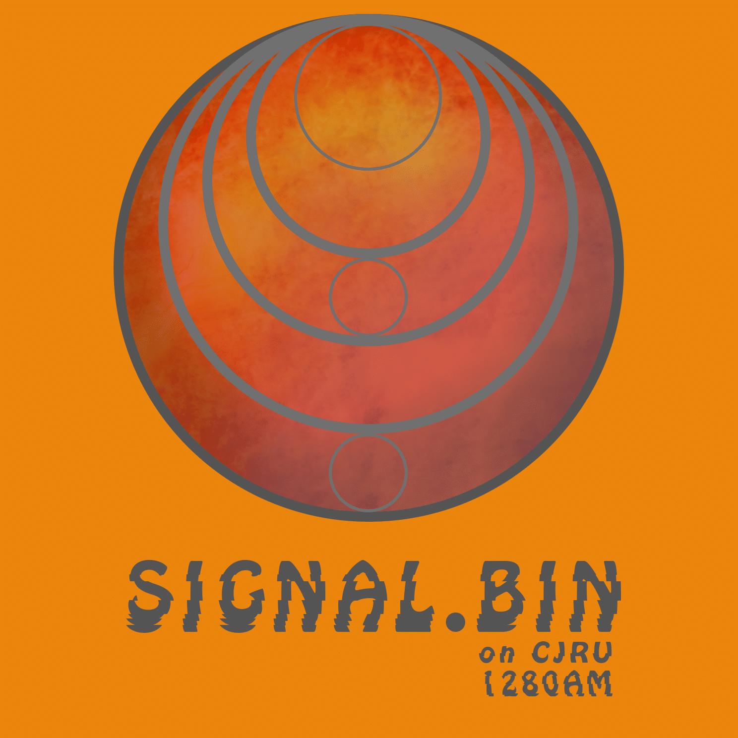 Featured Image for Signal.bin hosted by Sean at CJRU