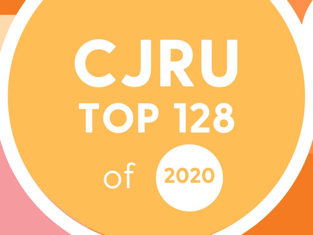 CJRU Top 128 - 2020