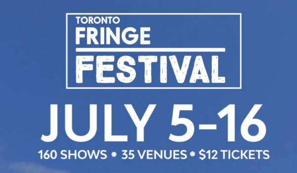 Featured Image for Fringe 2017: Karen's Top 5 courtesy of Toronto Fringe Festival  | CJRU