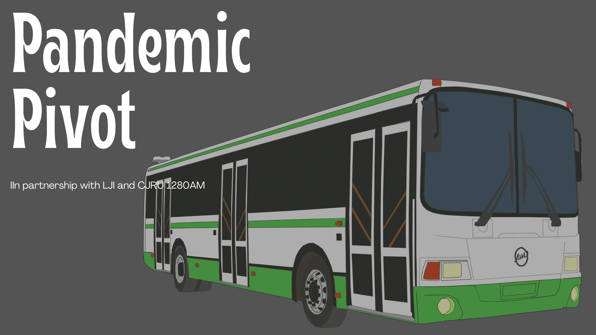 The TTC aims to do more with less. Graphic of bus and 'pandemic pivot' lettering