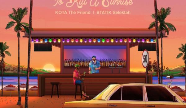 KOTA The Friend & Statik Selektah's album cover to To Kill A Sunrise