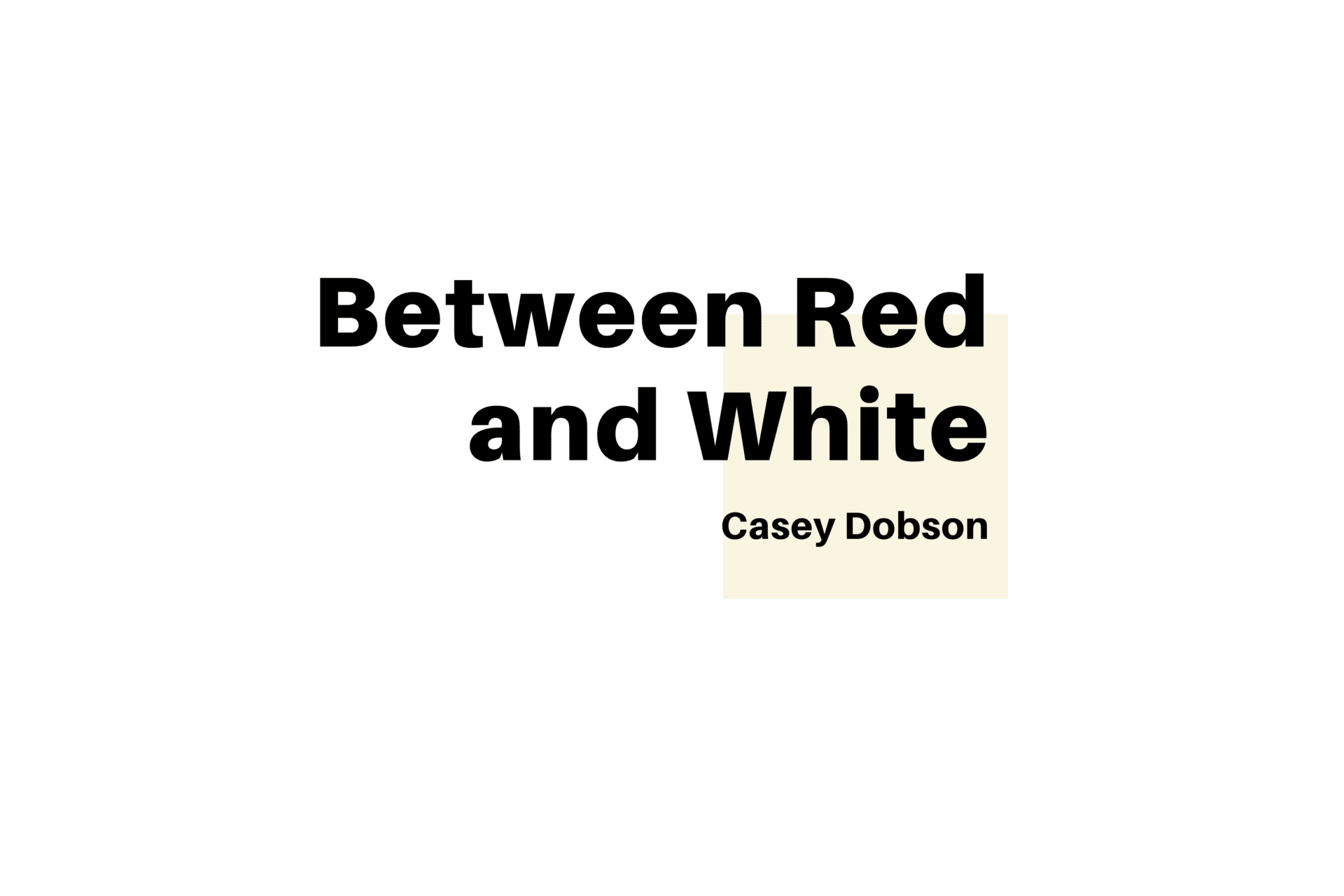Local Journalism Initiative - Between Red and White title card