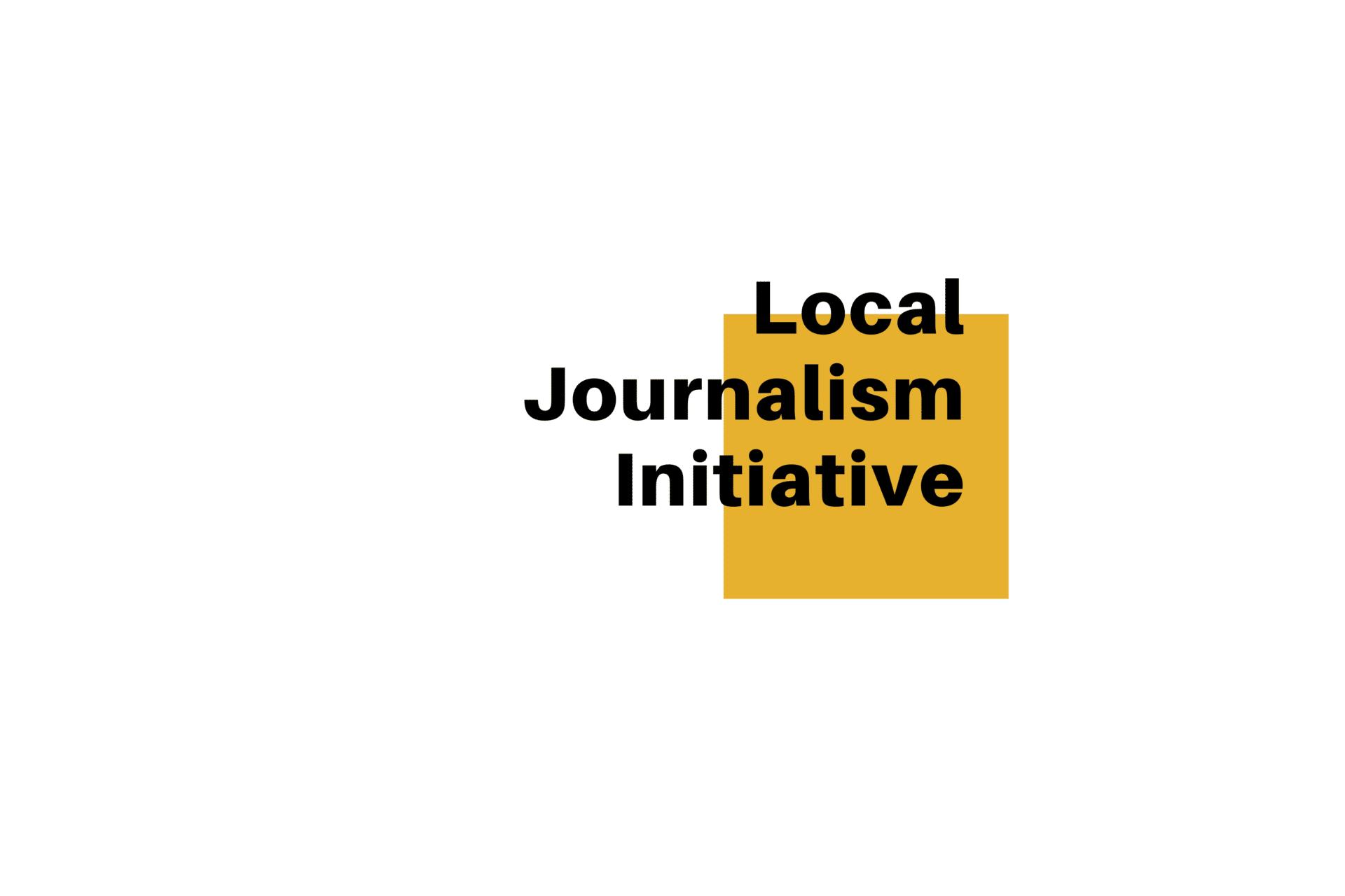 Local Journalism Initiative - title card